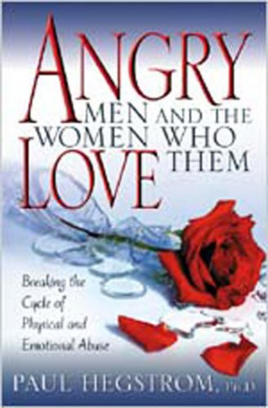 ... Who Love Them: Breaking the Cycle of Physical and Emotional Abuse