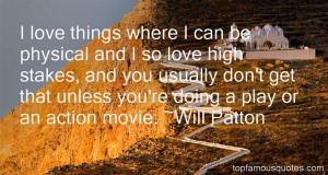 Favorite Will Patton Quotes