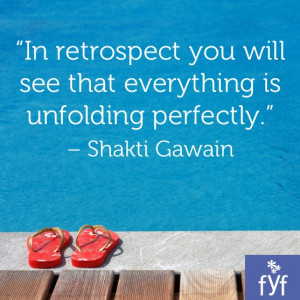 ... will see that everything is unfolding perfectly shakti gawain # quotes