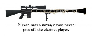 Clarinet Quotes , Funny Clarinet Sayings , Clarinet Sayings For T