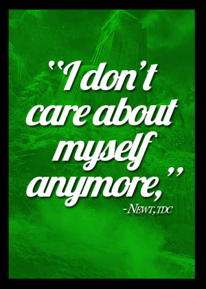 newt from maze runner quotes