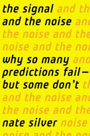 Nate Silver's 'The Signal and the Noise'
