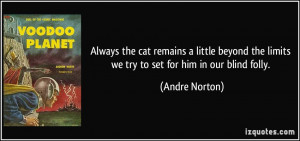 More Andre Norton Quotes