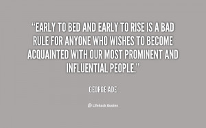 quote-George-Ade-early-to-bed-and-early-to-rise-7779.png