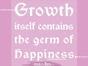 growing quotes, happiness quotes