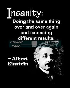 Albert Einstein, quote art, office decor, cubicle decor, insanity ...