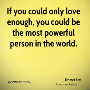 Emmet Fox Love Quotes