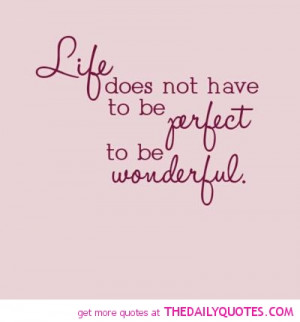 Quotes About Judging Others Unfairly life-perfect-wonderful-quote-pic ...