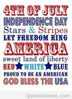 Best 4th of july quotes, sayings, pics 2015 2016