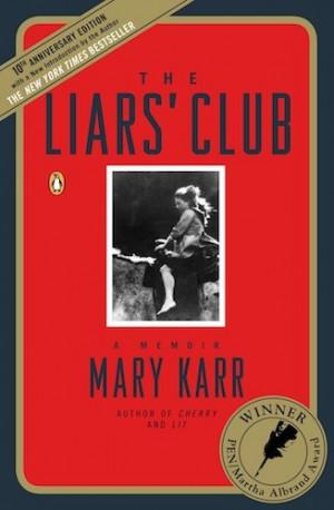 Mary Karr, The Liars' Club
