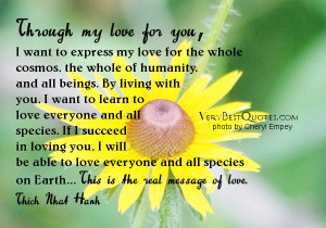 Through my love for you, I want to express my love for the whole ...