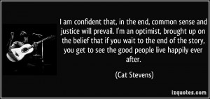 am confident that, in the end, common sense and justice will prevail ...