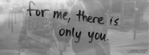 There Is Only You Facebook Covers