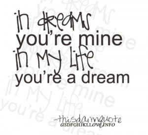 romantic-quotes-sayings-love-in-dreams-you-are-mine.png