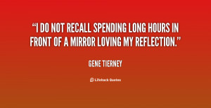 do not recall spending long hours in front of a mirror loving my ...