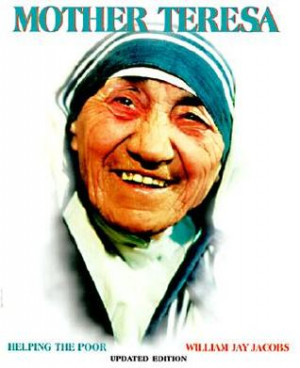 Mother Teresa: Helping the Poor