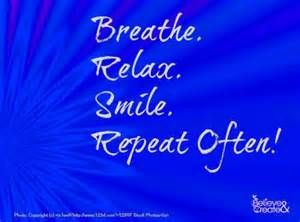 Relax and Breathe Quotes - Bing Images