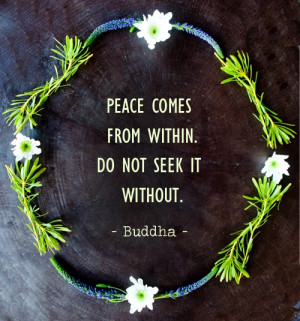 Peace Comes from Within - Inspirational Buddha Quote