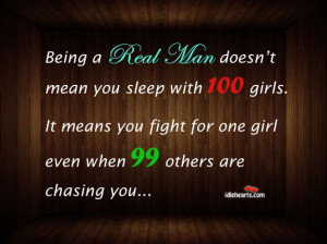Don't Chase Men Quotes http://www.idlehearts.com/real-men-dont-buy ...
