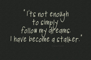 Twitter Stalker Quotes Dream stalker art print