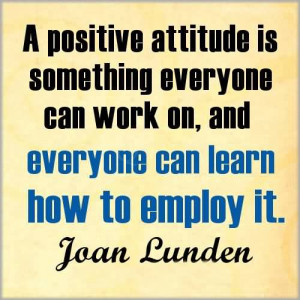 Positive Attitude Is Something Everyone Can Work On