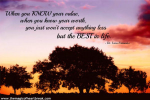 When You Know Your Value When You Worth - Wise Quote