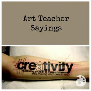 Art Teacher Quotes
