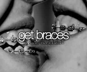 Get Braces | The Teen Bucket List | via Tumblr