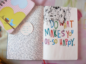life is too short do what makes you happy