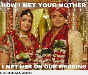 How i met your mother in India