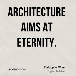 Christopher Wren Architecture Quotes