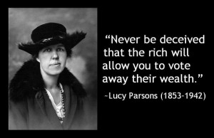 """... the rich will allow you to vote away their wealth"""" ~ Democracy Quote"""