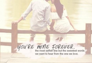 Quotes about you are mine forever