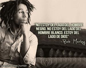Bob Marley Citas Espa Ol Spanish Quotes Frases