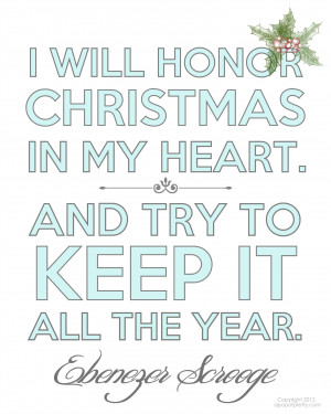 """... Printable: """"I will honor / honour Christmas in my heart"""" (Scrooge"""