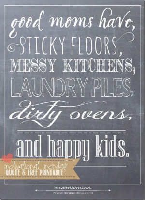 Chalkboard Print Quote – Good Moms Have | Mama Miss #quotelove # ...