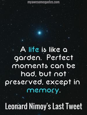Leonard-Nimoy-A-life-is-like-a-garden.jpg