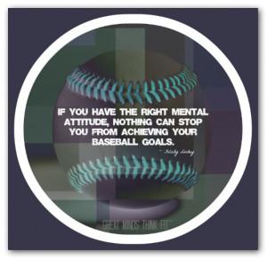 Baseball Attitude Quote #003