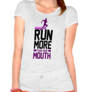 Women's Running Sayings Clothing & Apparel
