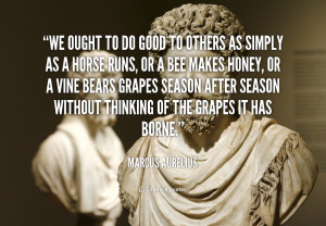 quote-Marcus-Aurelius-we-ought-to-do-good-to-others-104697.png