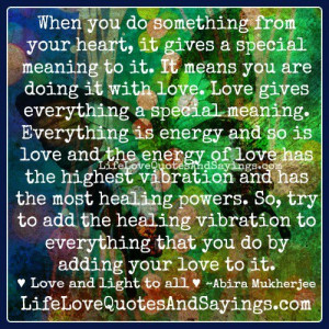 Everything is energy..