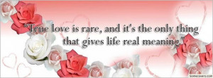 Quotes About Life True Love Is Rare