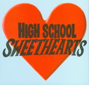 High School Sweetheart Quotes High school sweethearts