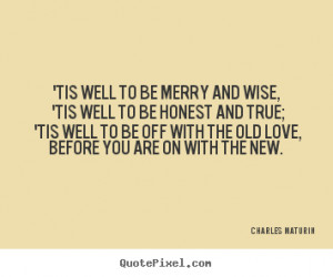 quote about love by charles maturin make custom picture quote