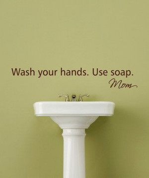 Chocolate 'Wash Your Hands' Wall Quote