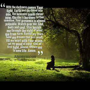 now, the day's burdens farther somehow your presence is almost ...