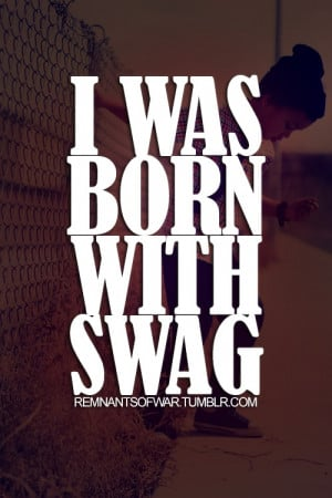 Quote - Text - Life - Sayings - Swag