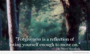 Forgiveness is a reflection loving yourself