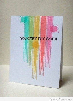 you color my world anniversary quotes cool quotes happy anniversary ...