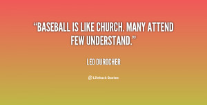 ... posted a few quotes about baseball here are a few more they were given